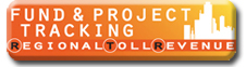 Click to access fund and project tracking information for the Regional Toll Revenue Funding Initiative